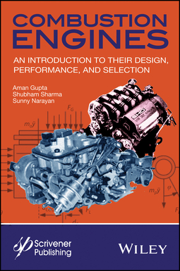 Gupta, Aman - Combustion Engines: An Introduction to Their Design, Performance, and Selection, ebook