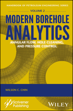Chin, Wilson C. - Modern Borehole Analytics: Annular Flow, Hole Cleaning, and Pressure Control, ebook