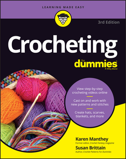 Brittain, Susan - Crocheting For Dummies with Online Videos, e-bok