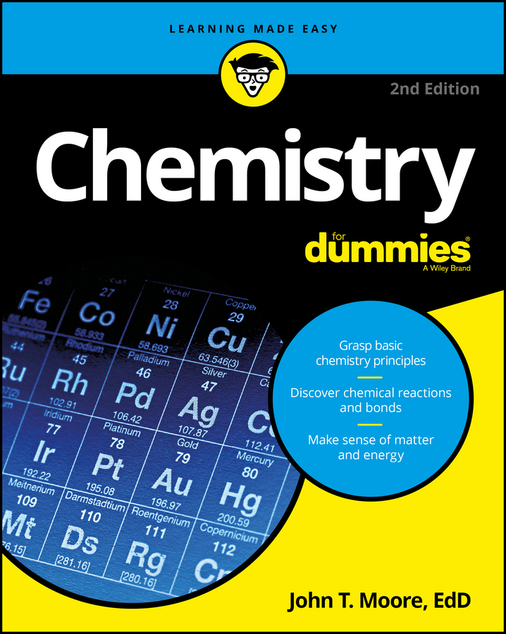 Moore, John T. - Chemistry For Dummies, ebook