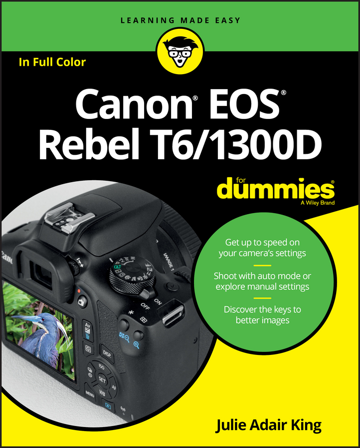 King, Julie Adair - Canon EOS Rebel T6/1300D For Dummies, ebook