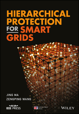 Ma, Jing - Hierarchical Protection for Smart Grids, ebook