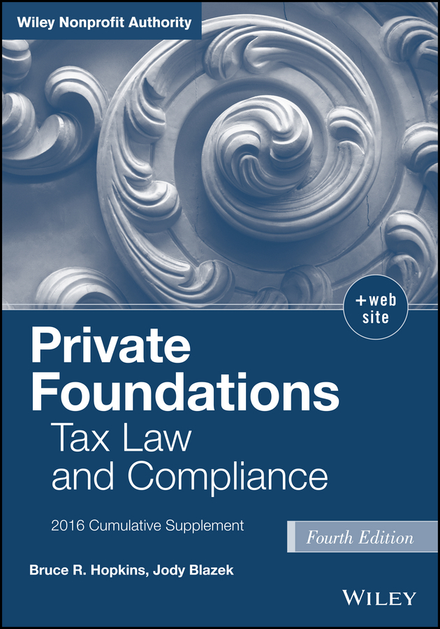 Blazek, Jody - Private Foundations: Tax Law and Compliance, 2016 Cumulative Supplement, ebook