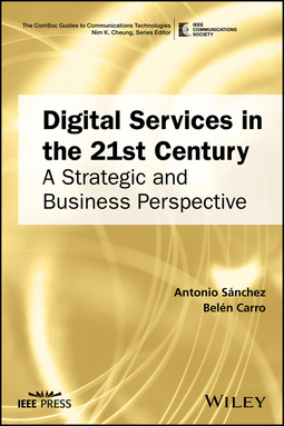 Carro, Belen - Digital Services in the 21st Century: A Strategic and Business Perspective, e-kirja