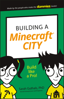 Guthals, Sarah - Building a Minecraft City: Build Like a Pro!, ebook