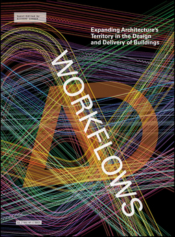 Garber, Richard - Workflows: Expanding Architecture's Territory in the Design and Delivery of Buildings, e-bok