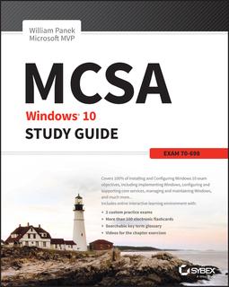 Panek, William - MCSA Windows 10 Study Guide: Exam 70-698, ebook
