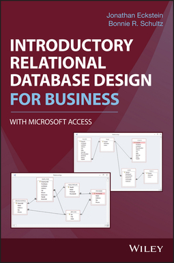 Eckstein, Jonathan - Introductory Relational Database Design for Business, with Microsoft Access, e-kirja