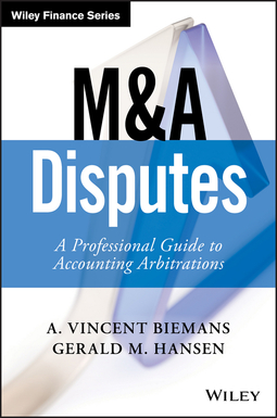 Biemans, A. Vincent - M&A Disputes: A Professional Guide to Accounting Arbitrations, ebook