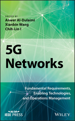 Al-Dulaimi, Anwer - 5G Networks: Fundamental Requirements, Enabling Technologies, and Operations Management, e-kirja