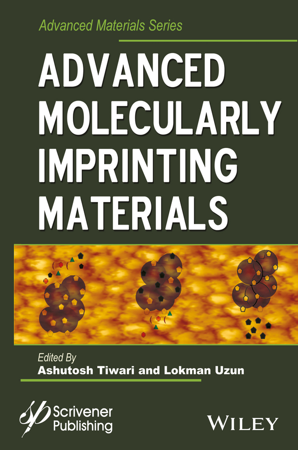 Tiwari, Ashutosh - Advanced Molecularly Imprinting Materials, ebook