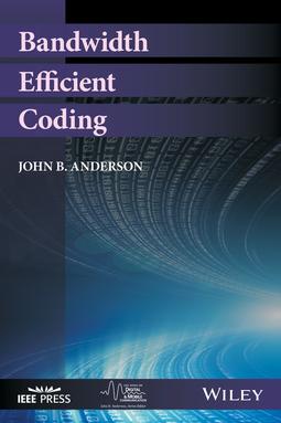 Anderson, John B. - Bandwidth Efficient Coding, ebook