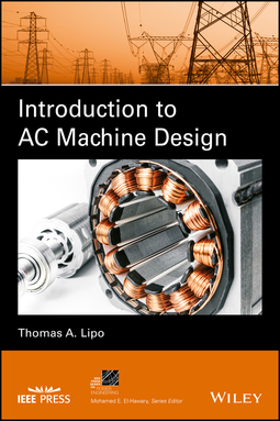 Lipo, Thomas A. - Introduction to AC Machine Design, ebook