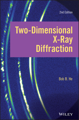 He, Bob B. - Two-dimensional X-ray Diffraction, ebook