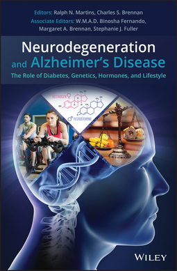 Brennan, Charles S. - Neurodegeneration and Alzheimer's Disease: The Role of Diabetes, Genetics, Hormones, and Lifestyle, ebook
