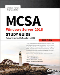 Panek, William - MCSA Windows Server 2016 Study Guide: Exam 70-741, ebook