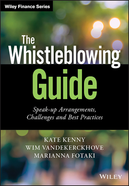 Fotaki, Marianna - The Whistleblowing Guide: Speak-up Arrangements, Challenges and Best Practices, ebook