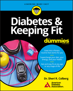 Colberg, Sheri R. - Diabetes and Keeping Fit For Dummies, ebook