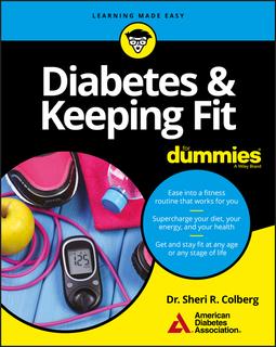Colberg, Sheri R. - Diabetes & Keeping Fit For Dummies, ebook