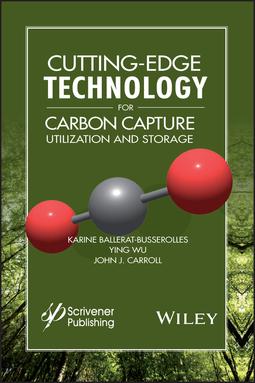 Ballerat-Busserolles, Karine - Cutting-Edge Technology for Carbon Capture, Utilization, and Storage, ebook