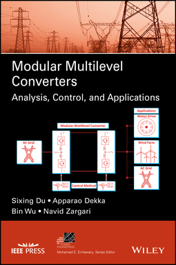 Dekka, Apparao - Modular Multilevel Converters: Analysis, Control, and Applications, e-bok