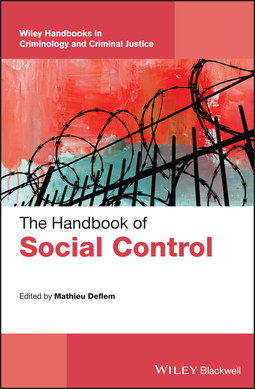 Deflem, Mathieu - The Handbook of Social Control, e-kirja