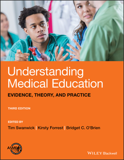 Forrest, Kirsty - Understanding Medical Education: Evidence, Theory, and Practice, ebook