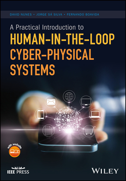 Boavida, Fernando - A Practical Introduction to Human-in-the-Loop Cyber-Physical Systems, ebook