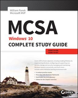 Panek, William - MCSA: Windows 10 Complete Study Guide: Exam 70-698 and Exam 70-697, ebook