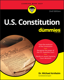 - U.S. Constitution For Dummies, ebook