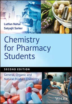 Nahar, Lutfun - Chemistry for Pharmacy Students: General, Organic and Natural Product Chemistry, ebook