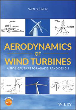 Schmitz, Sven - Aerodynamics of Wind Turbines: A Physical Basis for Analysis and Design, ebook