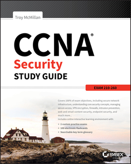 McMillan, Troy - CCNA Security Study Guide: Exam 210-260, ebook