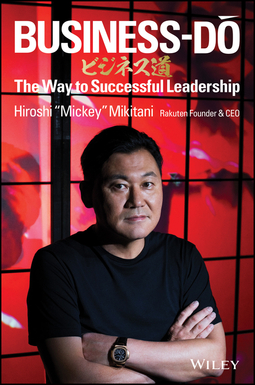 Mikitani, Hiroshi - Business-Do: The Way to Successful Leadership, ebook