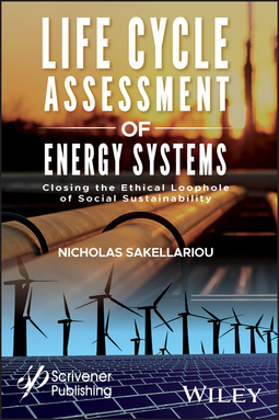 Life Cycle Assessment of Energy Systems: Closing the Ethical
