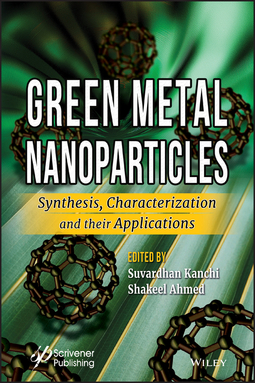 Ahmed, Shakeel - Green Metal Nanoparticles: Synthesis, Characterization and their Applications, ebook
