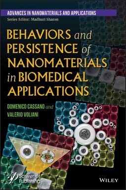 Cassano, Domenico - Behaviors and Persistence of Nanomaterials in Biomedical Applications, ebook