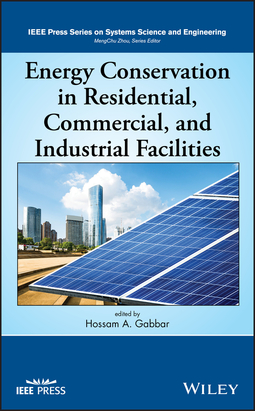 Gabbar, Hossam A. - Energy Conservation in Residential, Commercial, and Industrial Facilities, ebook