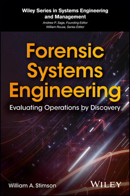 Stimson, William A. - Forensic Systems Engineering: Evaluating Operations by Discovery, ebook