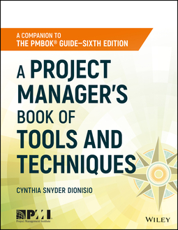 Dionisio, Cynthia Snyder - A Project Manager's Book of Tools and Techniques, ebook