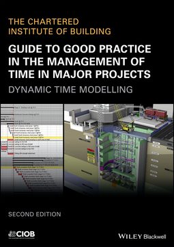 - Guide to Good Practice in the Management of Time in Major Projects: Dynamic Time Modelling, ebook