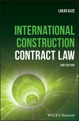 Klee, Lukas - International Construction Contract Law, ebook