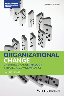 Lewis, Laurie - Organizational Change: Creating Change Through Strategic Communication, ebook