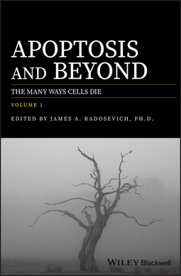 Radosevich, James A. - Apoptosis and Beyond: The Many Ways Cells Die, ebook