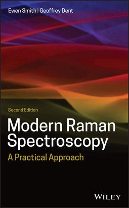 Dent, Geoffrey - Modern Raman Spectroscopy: A Practical Approach, ebook