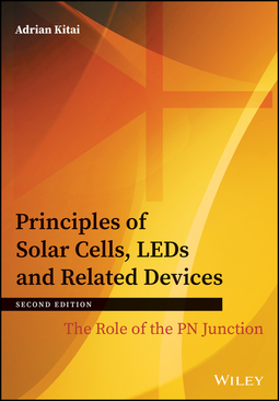 Kitai, Adrian - Principles of Solar Cells, LEDs and Related Devices: The Role of the PN Junction, ebook