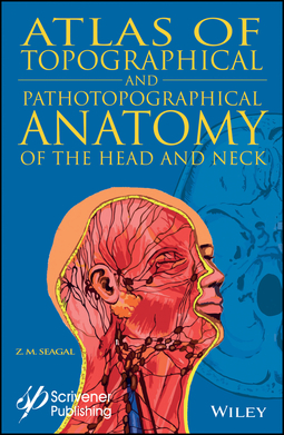 Seagal, Z. M. - Atlas of Topographical and Pathotopographical Anatomy of the Head and Neck, ebook