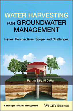 Datta, Partha Sarathi - Water Harvesting for Groundwater Management: Issues, Perspectives, Scope, and Challenges, ebook