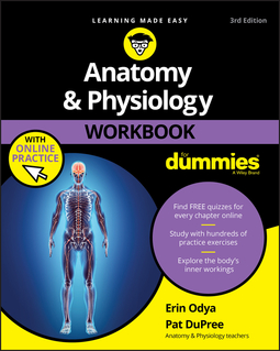 DuPree, Pat - Anatomy and Physiology Workbook For Dummies, e-kirja