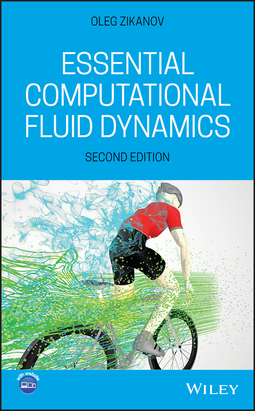 Zikanov, Oleg - Essential Computational Fluid Dynamics, ebook